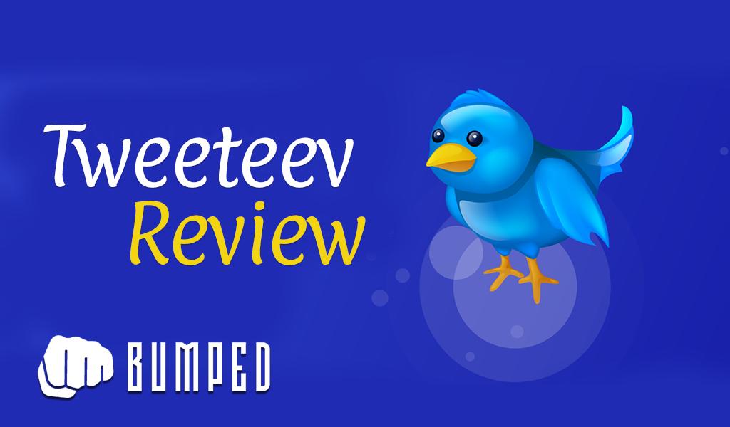 Tweeteev Review