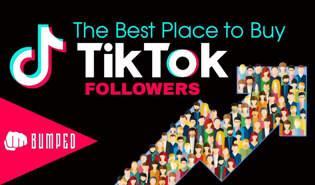 The Best Place to Buy TikTok Followers