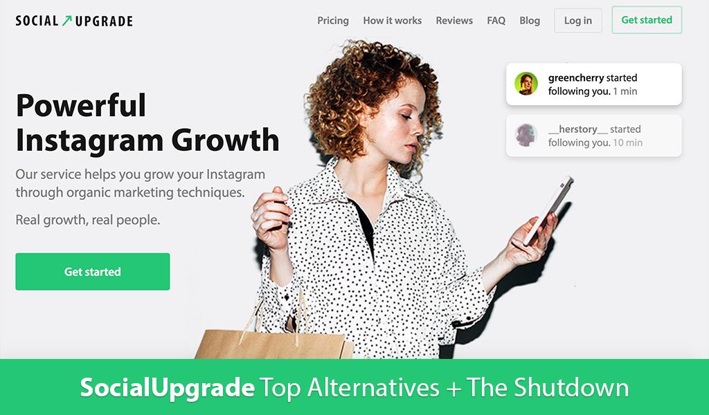 SocialUpgrade Top Alternatives + The Shutdown