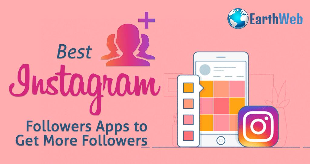 55+ Best Instagram Followers Apps to Get More Followers
