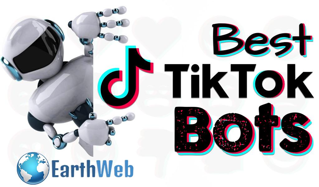 Best TikTok Bots for Views, Likes, & Followers
