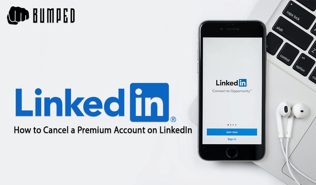 How to Cancel a Premium Account on LinkedIn