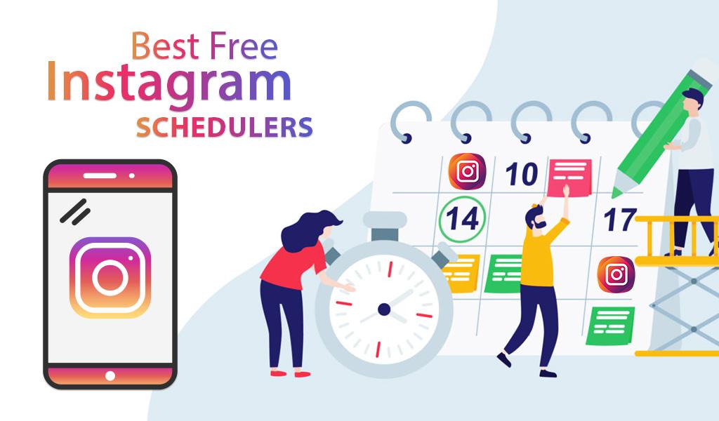 Best Free Instagram Schedulers: A Comprehensive 2021 Guide