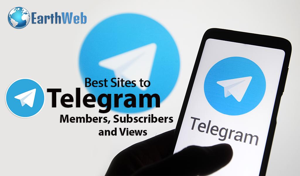 Best Sites to Buy Telegram Members, Subscribers and Views