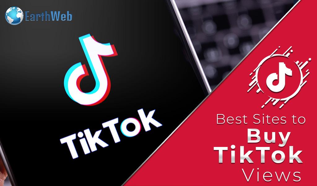 Best Sites to Buy TikTok Views