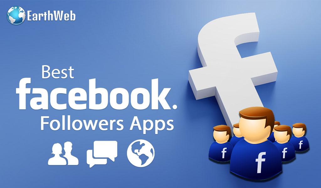 Best Facebook Followers Apps