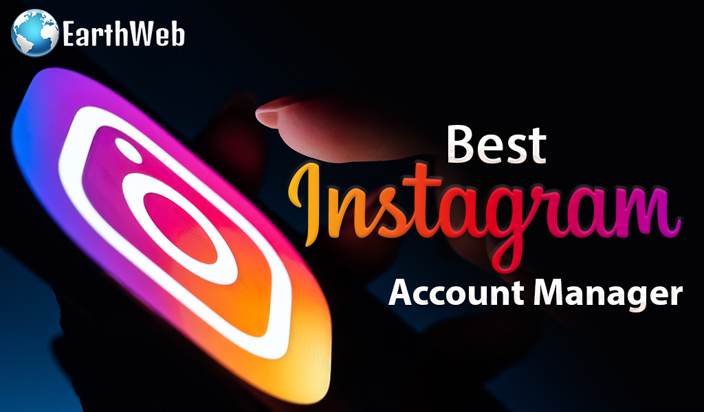 Best Instagram Account Manager