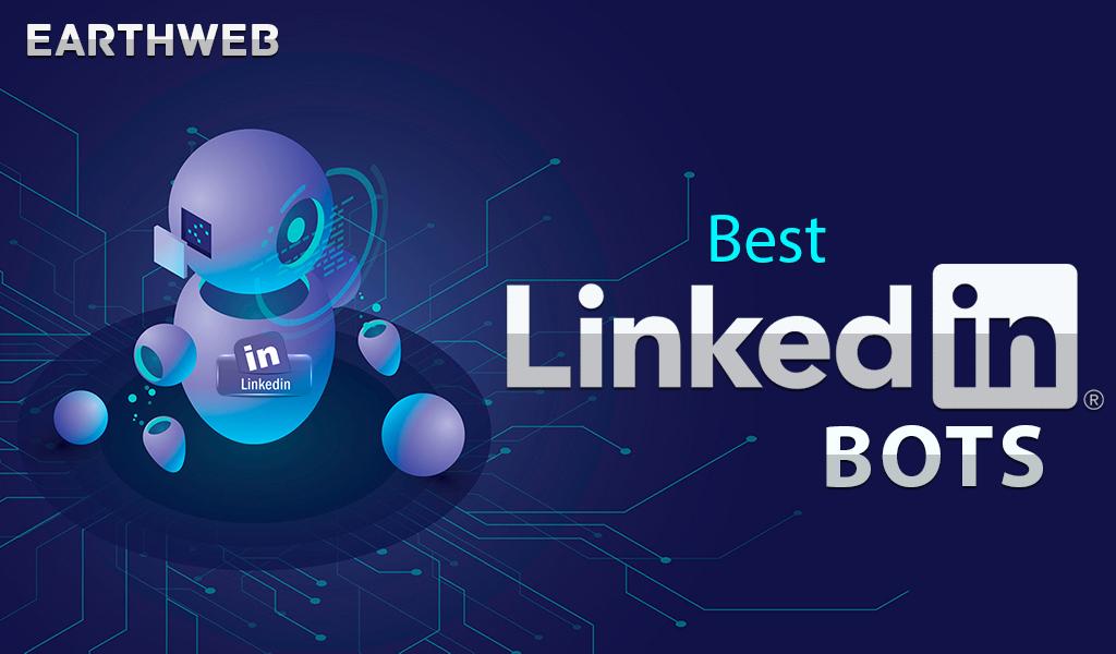 9 Best LinkedIn Bots for More Leads (2021)
