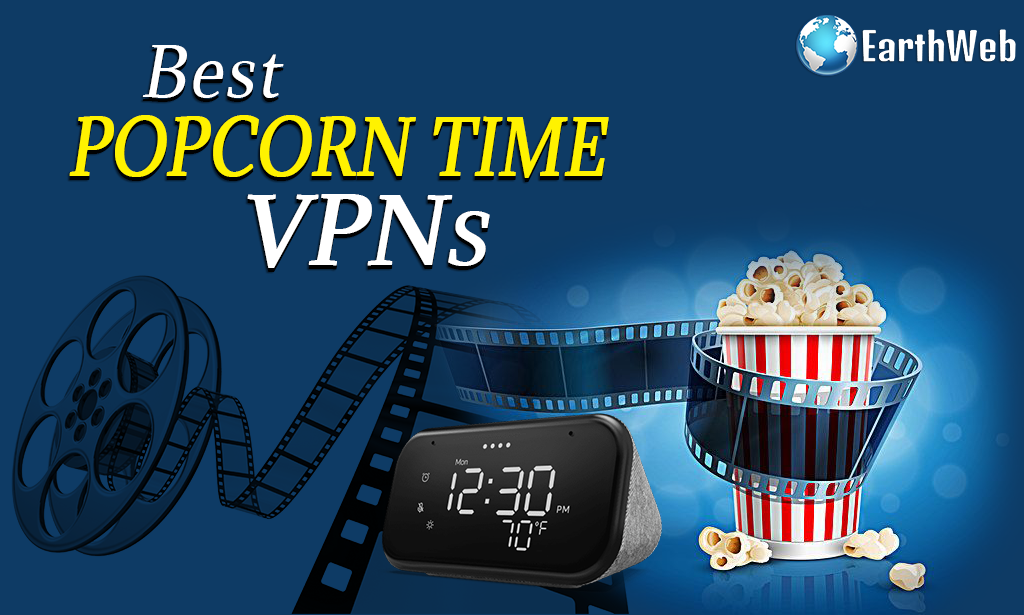 Best Popcorn Time VPNs