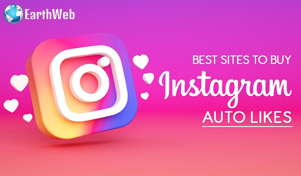Best Sites to Buy Instagram Auto Likes