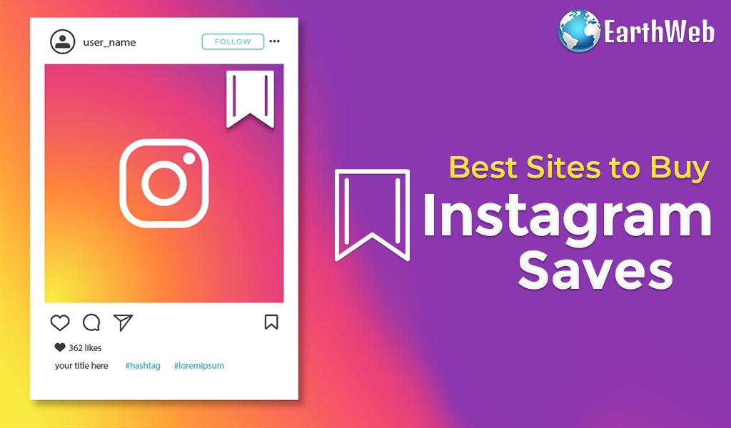 Best Sites to Buy Instagram Saves