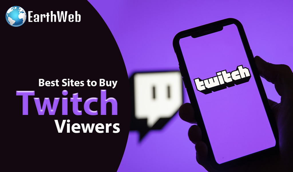 Best Sites to Buy Twitch Viewers