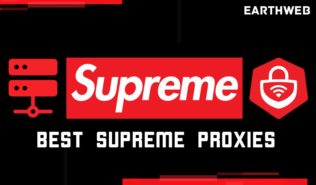 Best Supreme Proxies