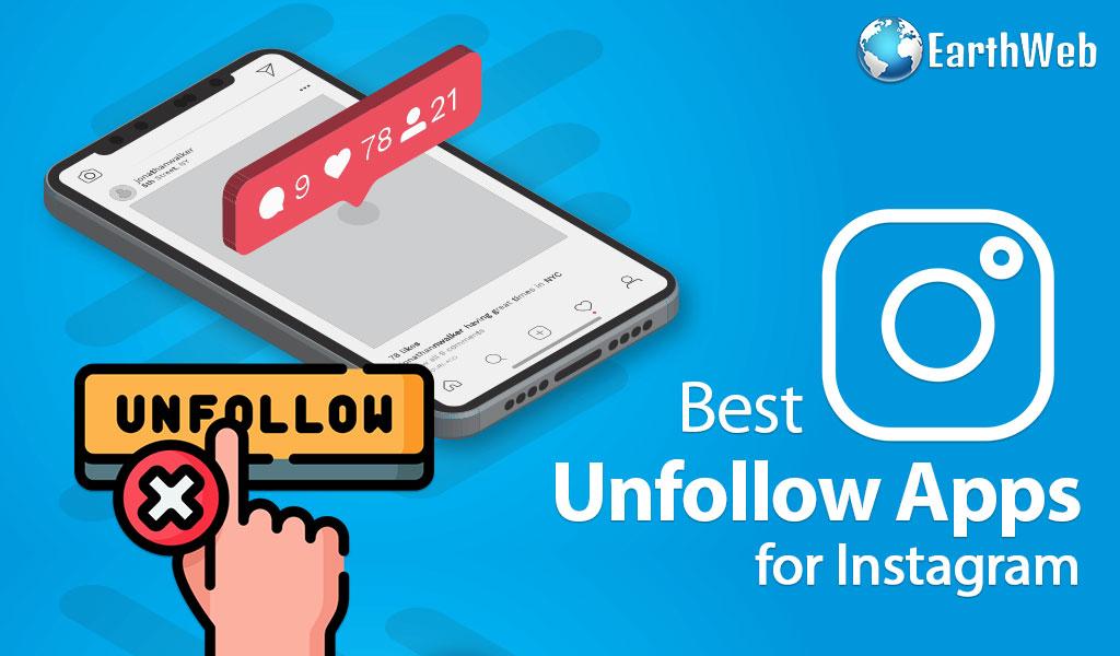 Best Unfollow Apps for Instagram in 2021