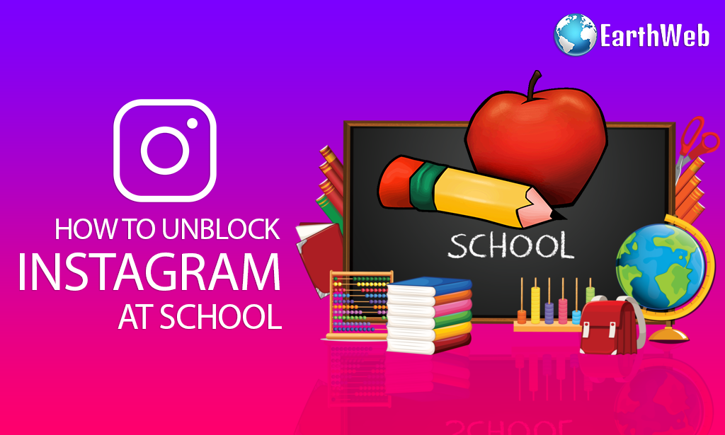 How To Unblock Instagram at School