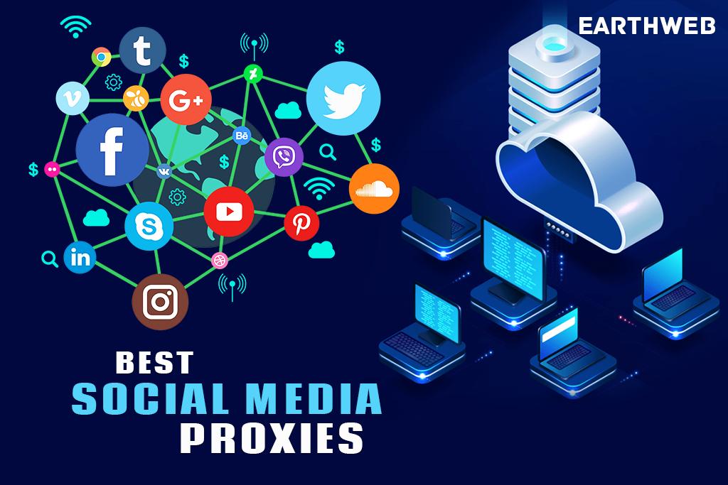 Best Social Media Proxies