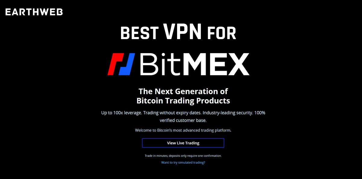 Best VPN for BitMEX
