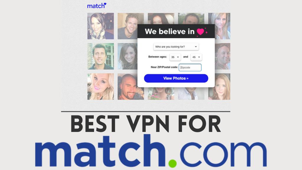 Best VPN for Match.com
