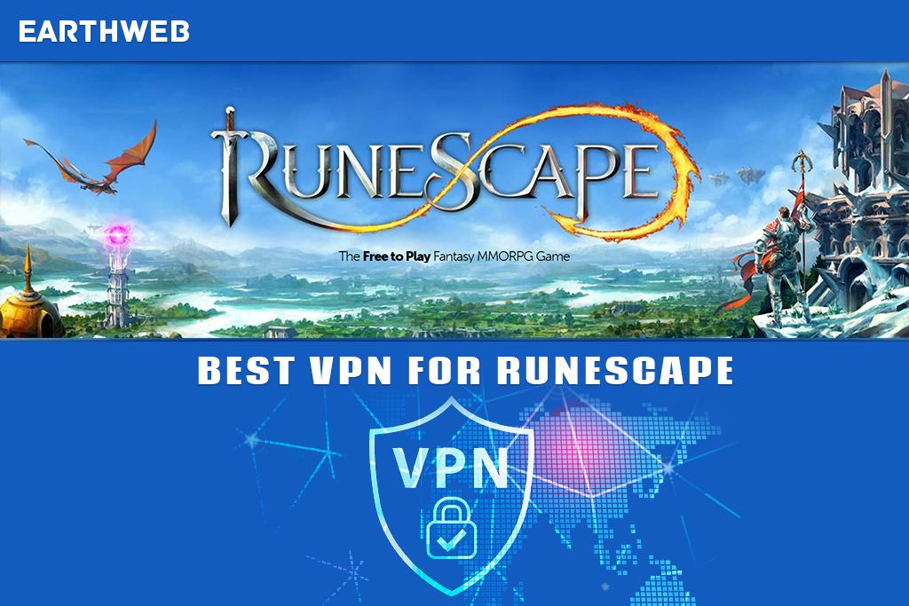 Best VPN for Runescape