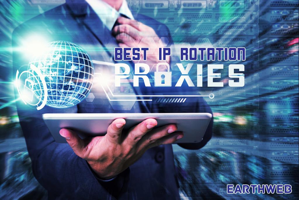Best IP Rotation Proxies