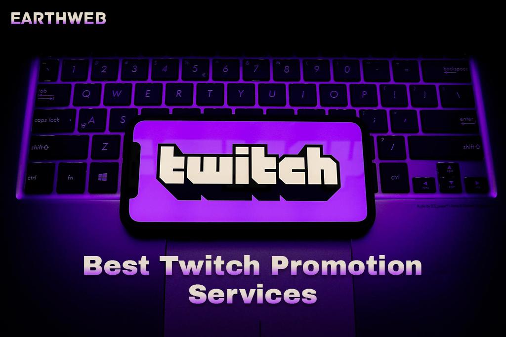 Best Twitch Promotion Services