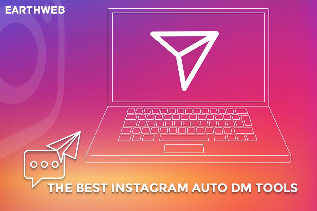 The Best Instagram Auto DM Tools