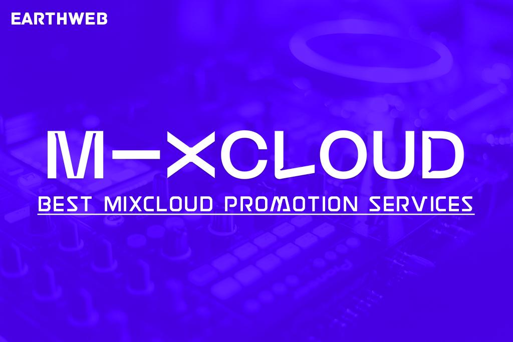 Best Mixcloud Promotion Services