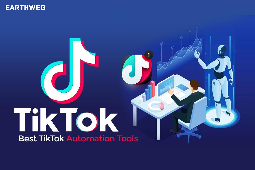 Best TikTok Automation Tools